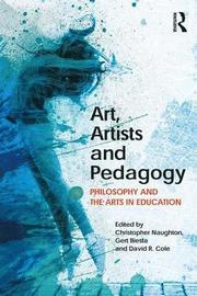 Art, Artists and Pedagogy