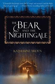 Bear And The Nightingale