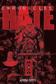Chronicles of Hate Collected Edition of Book 1 &; 2