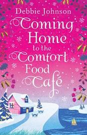 Coming Home to the Comfort Food Cafe