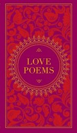Love Poems (Barnes &; Noble Collectible Classics: Pocket Edition)