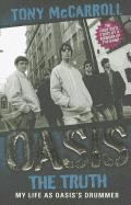Oasis the Truth