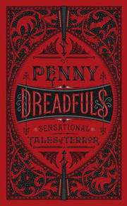 Penny Dreadfuls (Barnes & Noble Collectible Editions)
