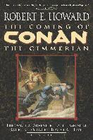 The Coming of Conan the Cimmerian: Book One