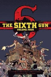 The Sixth Gun Hardcover Volume 4