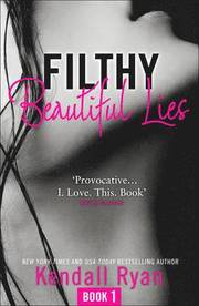 Filthy Beautiful Lies