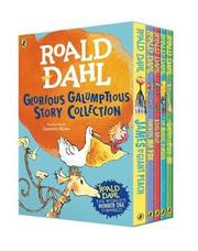 Roald Dahl's Glorious Galumptious Story Collection