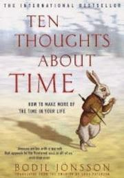 Ten Thoughts About Time (New Edition)