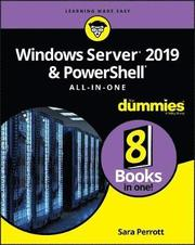 Windows Server 2019 &; PowerShell All-in-One For Dummies