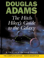 Adams Douglas;The Hitchiker's Guide To The Galaxy - A Trilogy In Five Parts