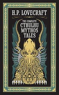 Complete Cthulhu Mythos Tales (BarnesNoble Collectible Classics: Omnibus Edition)