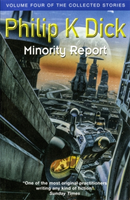 Dick Philip K;Minority Report