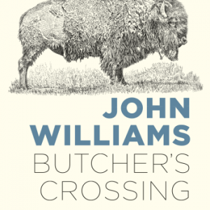 Williams John;Butcher's Crossing