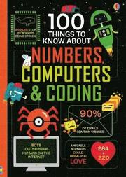 100 Things to Know About Numbers, Computers &; Coding