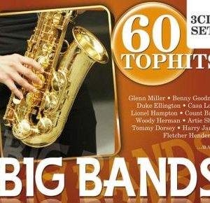 60 Top Hits Big Bands