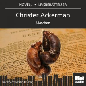 Ackerman Christer;Matchen