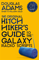 Adams Douglas;The Hitchhiker's Guide To The Galaxy- The Original Radio Scripts
