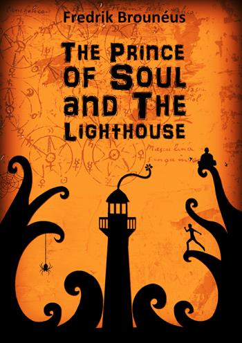 Brounéus Fredrik;The Prince Of Soul And The Lighthouse