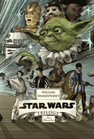 Doescher Ian;Shakespeare's Star Wars Trilogy- The Royal Box