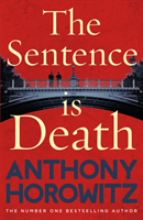 Horowitz Anthony;The Sentence Is Death