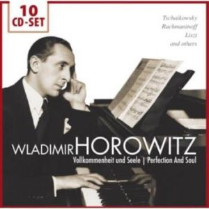 Horowitz Wladimir;Perfection and soul