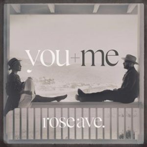 You+Me;Rose ave. 2014