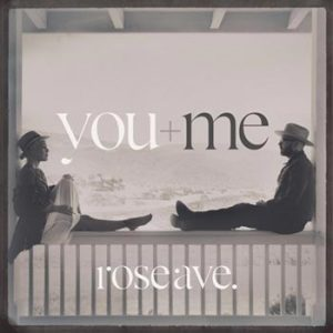 You+Me;Rose ave.