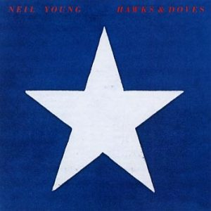Young Neil;Hawks & doves 1980