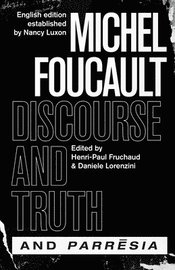 'discourse and Truth' and 'parresia'