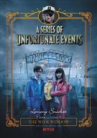A Series of Unfortunate Events #3: The Wide Window Netflix Tie-In