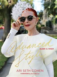 Advanced Style: Older And Wiser