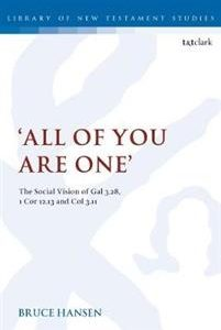 'All of You are One'