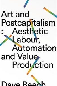 Art and Postcapitalism