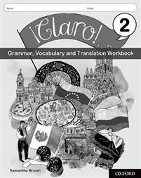!Claro! 2 Grammar, Vocabulary and Translation Workbook (Pack of 8)