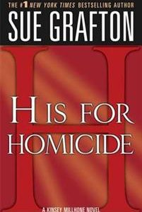 'H' Is for Homicide: A Kinsey Millhone Novel