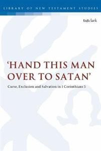'Hand this man over to Satan'