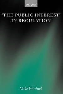 'The Public Interest' in Regulation