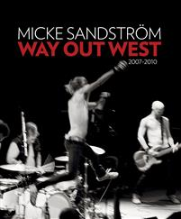 Way Out West 2007-2010
