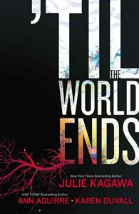 'til the World Ends: An Anthology