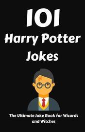 101 Harry Potter Jokes