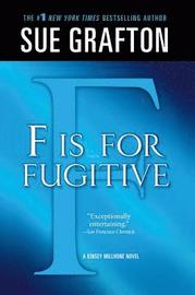'f' Is for Fugitive: A Kinsey Millhone Mystery