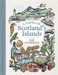 A Taste of Scotland's Islands