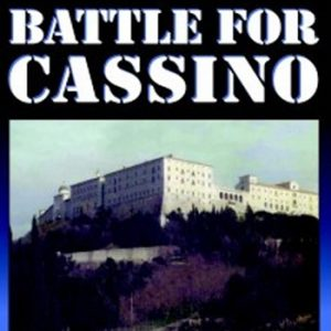 Battle For Cassino / Chronicles Of The W.W.2