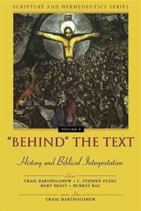 'Behind' the Text: History and Biblical Interpretation