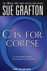 'C' Is for Corpse: A Kinsey Millhone Mystery