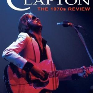 Clapton Eric: 1970s Review (Documentary)