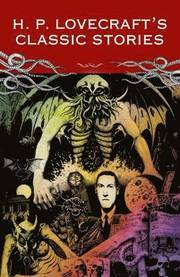 H P Lovecraft Classic Stories