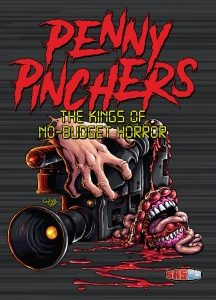Penny Pinchers / Kings Of No-budget Horror