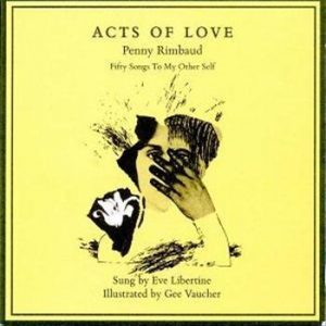 Penny Rimbaud: Acts Of Love