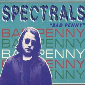 Spectrals: Bad Penny 2011